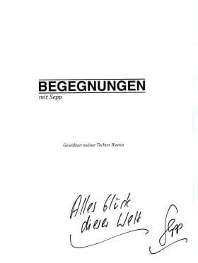 Begegnungen mit Sepp - Sepp Bögle, handsiginiert