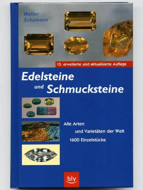"""""""Edelsteine und Schmucksteine"""" von Walter Schumann, Buch"""